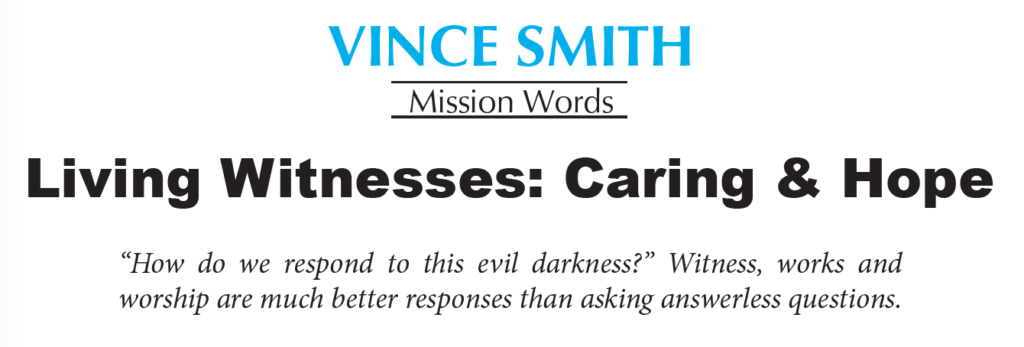 Vince Smith – Living Witnesses: Caring & Hope